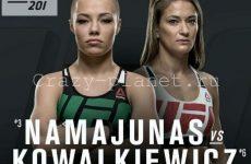 Бой Роуз Намаюнас — Каролина Ковалькевич 30 июля 2016: смотреть онлайн видео трансляцию UFC 201 сегодня
