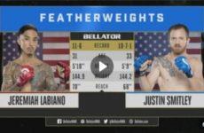 Запись боя Джереми Лабиано – Джастин Смитли Bellator 206