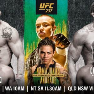 Файткард турнира UFC237: Роуз Намаюнас — Джессика Андраде