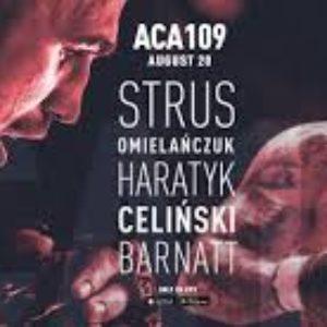 Прямая трансляция АСА 109: Петр Штрус — Рафаль Харатык