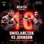 Прямая трансляция ACA 114: Даниель Омельянчук - Тони Джонсон